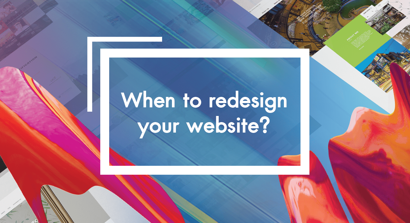 When to redesign your website?